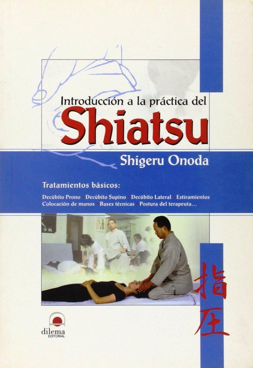 SHIATSU INTRODUCCION A LA PRACTICA DEL