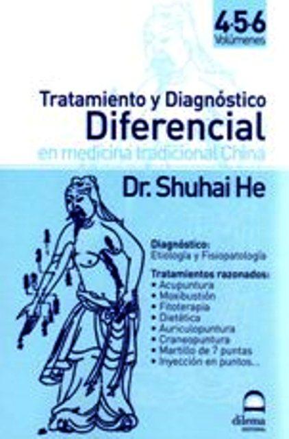 TRATAMIENTO IV-V-VI Y DIAGNOSTICO DIFERENCIAL EN MEDICINA TRADICIONAL CHINA