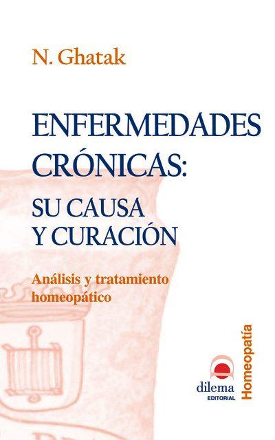 ENFERMEDADES CRONICAS : SU CAUSA Y CURACION