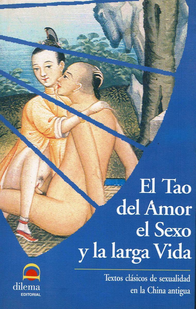 EL TAO DEL AMOR EL SEXO Y LA LARGA VIDA