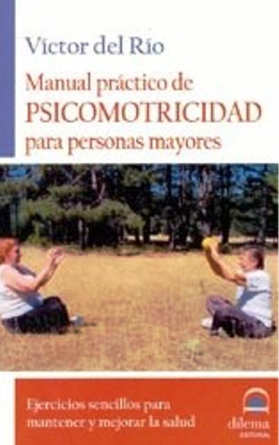 PSICOMOTRICIDAD PARA PERSONAS MAYORES - MANUAL PRACTICO