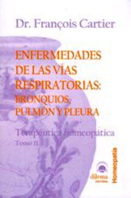 ENFERMEDADES DE LAS VIAS RESPIRATORIAS : BRONQUIOS , PULMON Y PLEURA