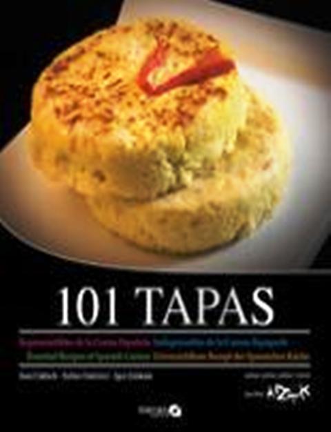 TAPAS 101 IMPRESCINDIBLES DE LA COCINA ESPAÑOLA