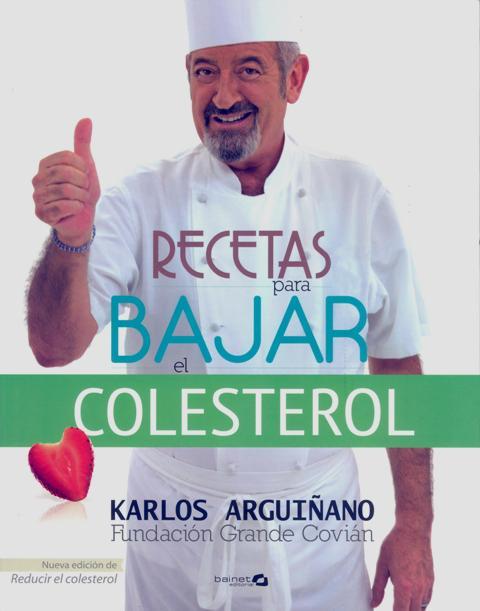 COLESTEROL . RECETAS PARA BAJAR EL