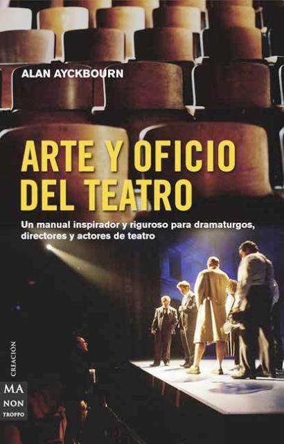 ARTE Y OFICIO DEL TEATRO