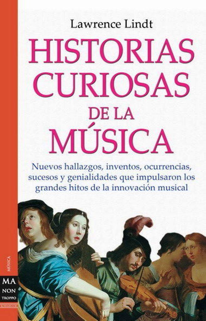 HISTORIAS CURIOSAS DE LA MUSICA