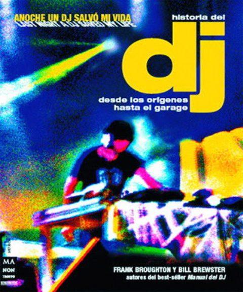 HISTORIA DEL DJ . DESDE LOS ORIGENES HASTA EL GARAGE