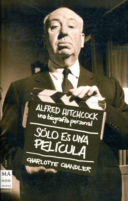 SOLO ES UNA PELICULA . ALFRED HITCHCOCK