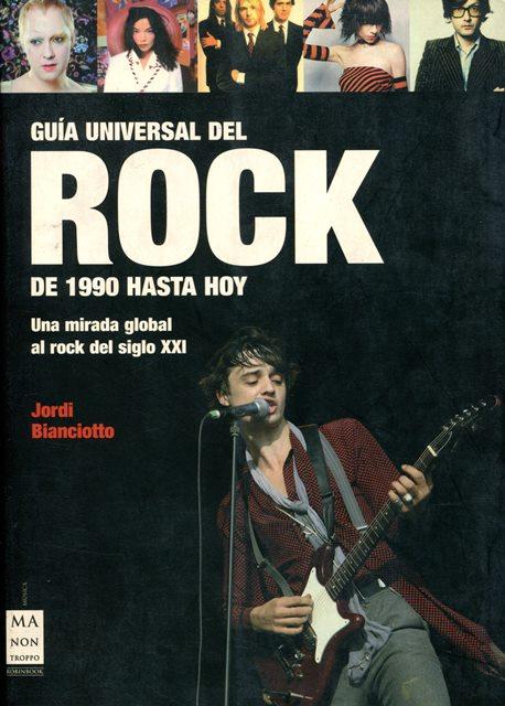 GUIA 1 UNIVERSAL DEL ROCK DE 1990 HASTA HOY