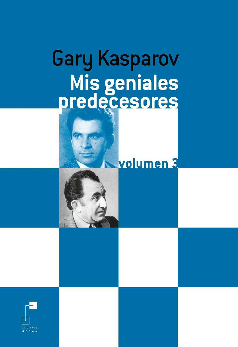 MIS GENIALES PREDECESORES VOL.3