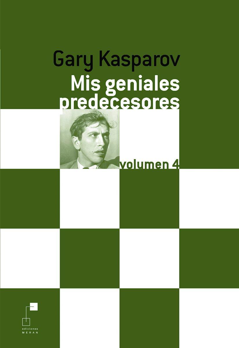 MIS GENIALES PREDECESORES VOL.4