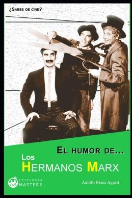 HERMANOS MARX  EL HUMOR DE LOS...