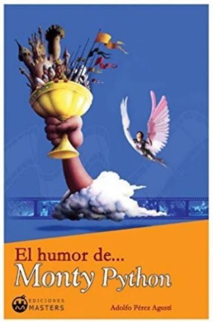 MONTY PYTHON EL HUMOR DE ....