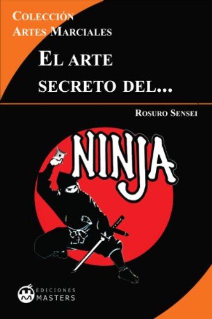 EL NINJA ARTE SECRETO DEL