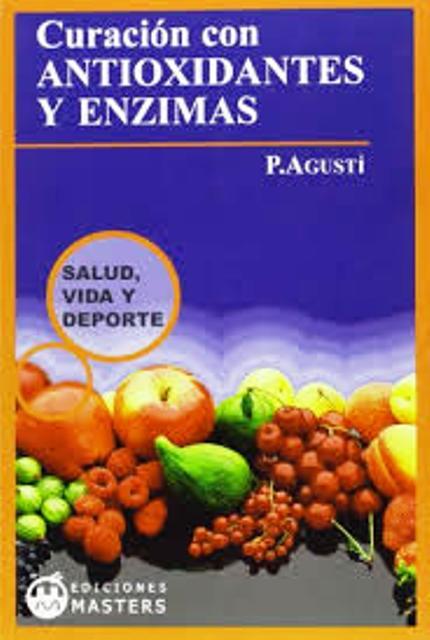 ANTIOXIDANTES Y ENZIMAS CURACION CON
