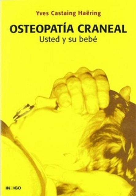 OSTEOPATIA CRANEAL . USTED Y SU BEBE