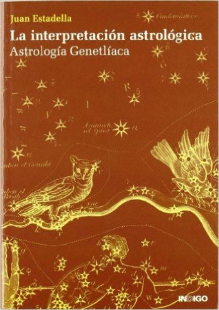 INTERPRETACION ASTROLOGICA . ASTROLOGIA GENETLIACA