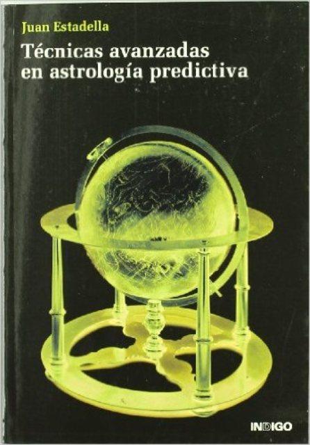 TECNICAS AVANZADAS EN ASTROLOGIA PREDICTIVA