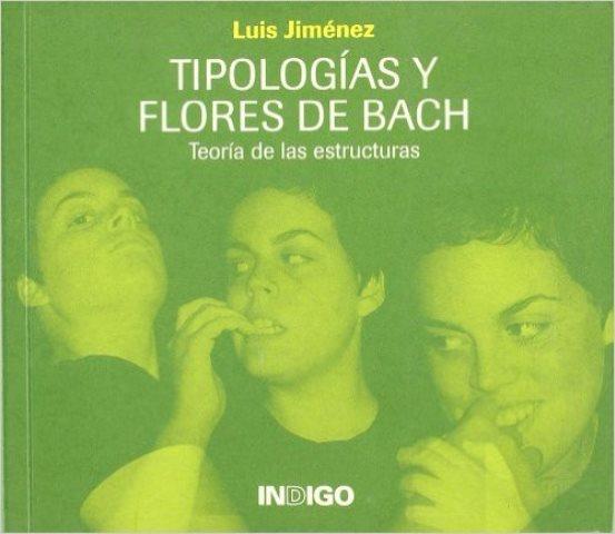 TIPOLOGIAS Y FLORES DE BACH