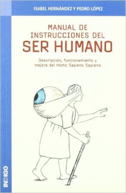 SER HUMANO MANUAL DE INSTRUCCIONES DEL
