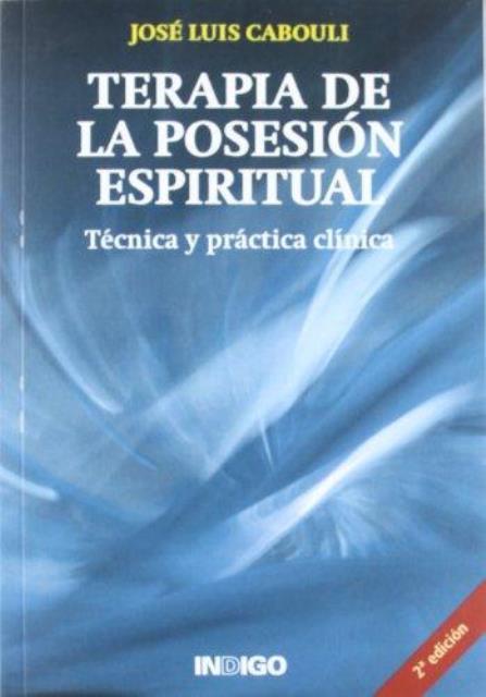 TERAPIA DE LA POSESION ESPIRITUAL