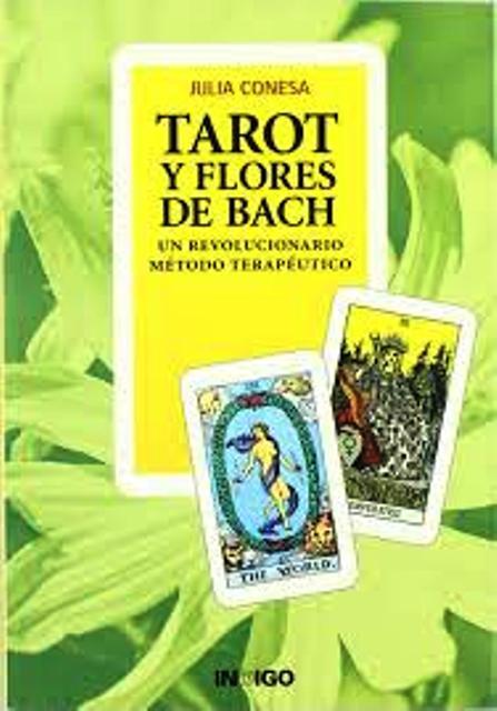 TAROT Y FLORES DE BACH . UN REVOLUCIONARIO METODO TERAPEUTICO