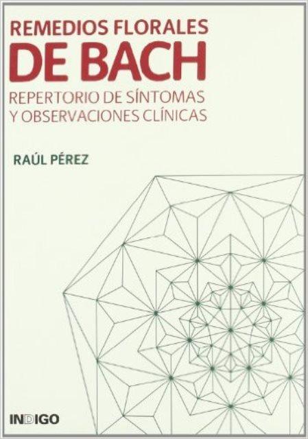 REMEDIOS FLORALES DE BACH .REPERTORIO DE SINTOMAS Y OBS.CLINICAS