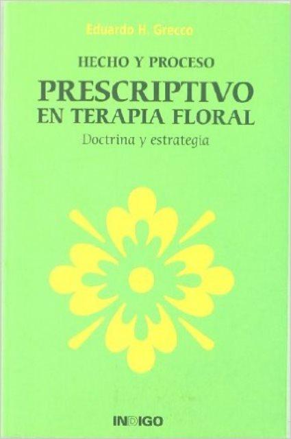 PRESCRIPTIVO EN TERAPIA FLORAL . DOCTRINA Y ESTRATEGIA