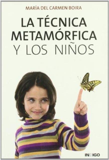 LA TECNICA METAMORFICA Y LOS NIÑOS