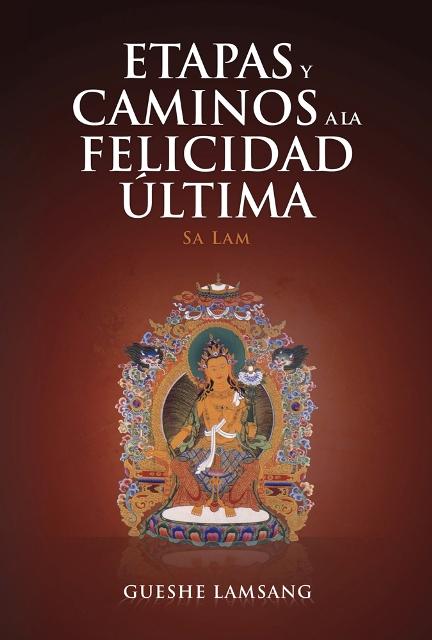 ETAPAS Y CAMINOS A LA FELICIDAD ULTIMA (SA LAM)