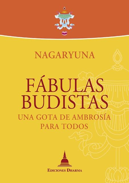 FABULAS BUDISTAS . UNA GOTA DE AMBROSIA PARA TODOS