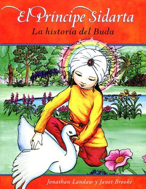EL PRINCIPE SIDARTA - LA HISTORIA DEL BUDA (NVA.ED.)