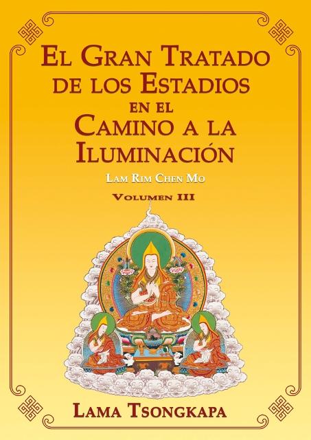 EL GRAN TRATADO DE LOS ESTADIOS VOL.III EN EL CAMINO A LA ILUMINACION