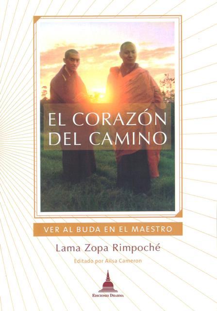 EL CORAZON DEL CAMINO . VER AL BUDA EN EL MAESTRO