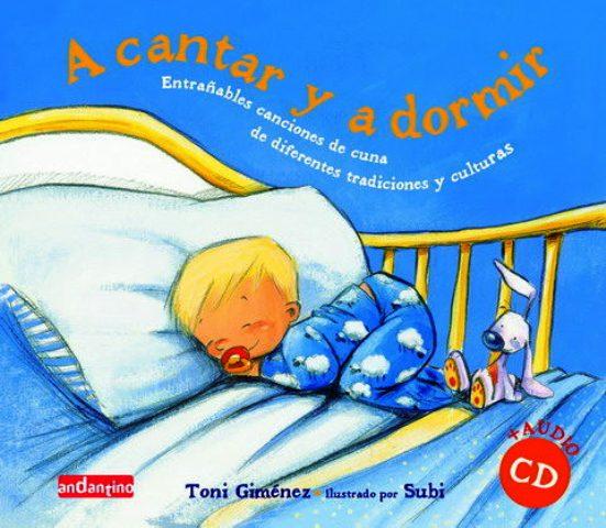 A CANTAR Y A DORMIR C/CD