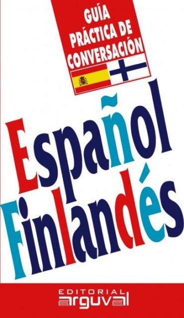 ESPAÑOL FINLANDES GUIA PRACTICA CONVERSACION (VAL)