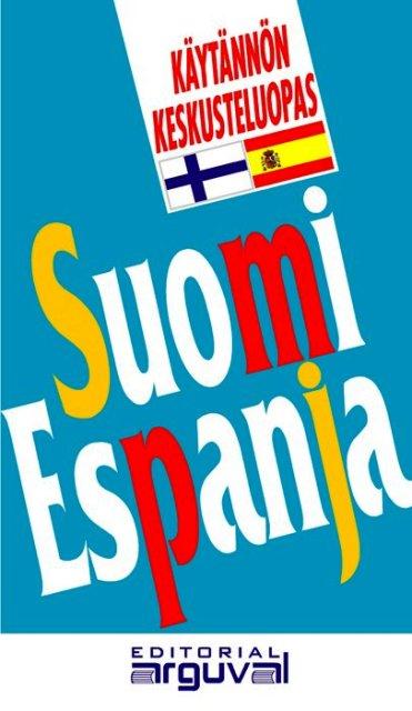SUOMI ESPANJA GUIA PRACTICA (VAL) FINLANDES-ESPAÑOL