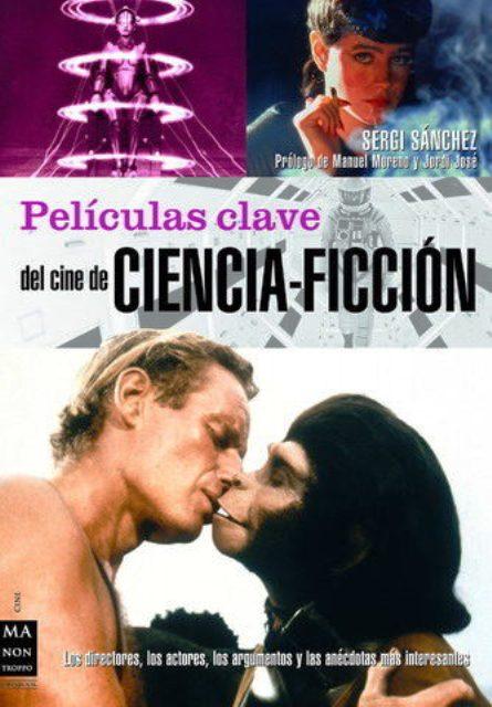 CIENCIA FICCION PELICULAS CLAVE DEL CINE DE