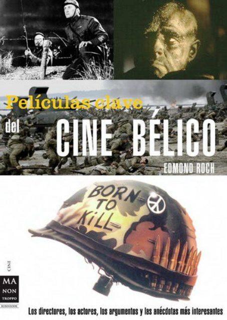 PELICULAS CLAVE DEL CINE BELICO