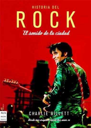 HISTORIA DEL ROCK . EL SONIDO DE LA CIUDAD