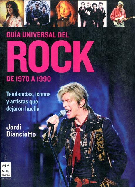 ROCK DE 1970 A 1990 , GUIA UNIVERSAL DEL
