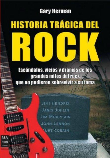 HISTORIA TRAGICA DEL ROCK