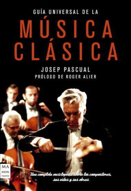 MUSICA CLASICA . GUIA UNIVERSAL DE LA