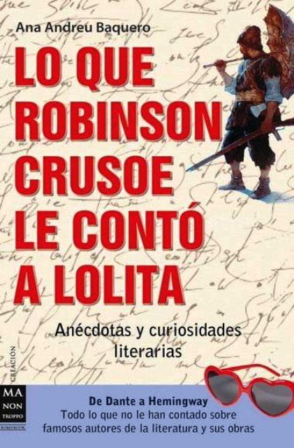 LO QUE ROBINSON CRUSOE LE CONTO A LOLITA