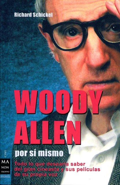 WOODY ALLEN , POR SI MISMO