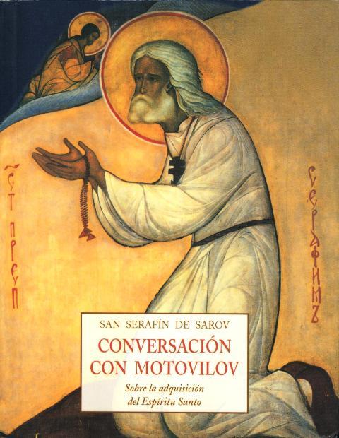 CONVERSACION CON MOTOVILOV SOBRE LA ADQUISICION DEL ESPIRITU SANTO