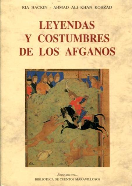 LEYENDAS Y COSTUMBRES DE LOS AFGANOS