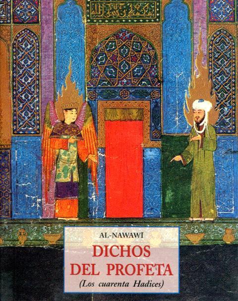 DICHOS DEL PROFETA (PLS) . LOS CUARENTA HADICES