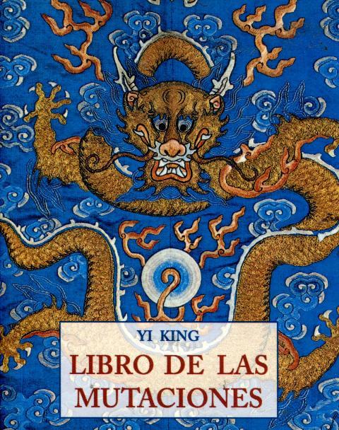 YI KING LIBRO DE LAS MUTACIONES (PLS) (RUST.)