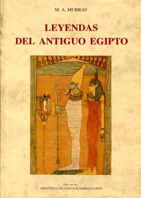ANTIGUO EGIPTO LEYENDAS DEL